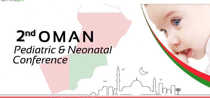 13–15 April 2017 – 2nd Oman Pediatric & Neonatal conference; Oman