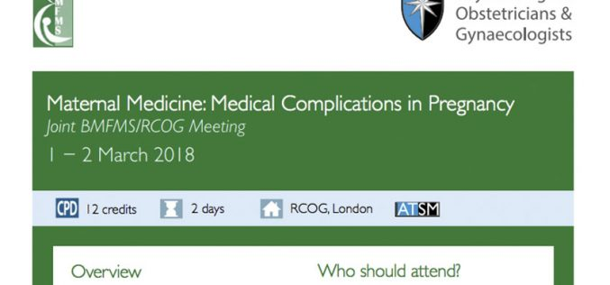 1–2 March 2018, Maternal medicine medical complications in pregnancy; London