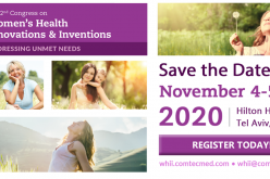 4-5 November 2020, The 2nd Congress on Women's Health Innovations and Inventions Addressing Unmet Needs; Tel Aviv